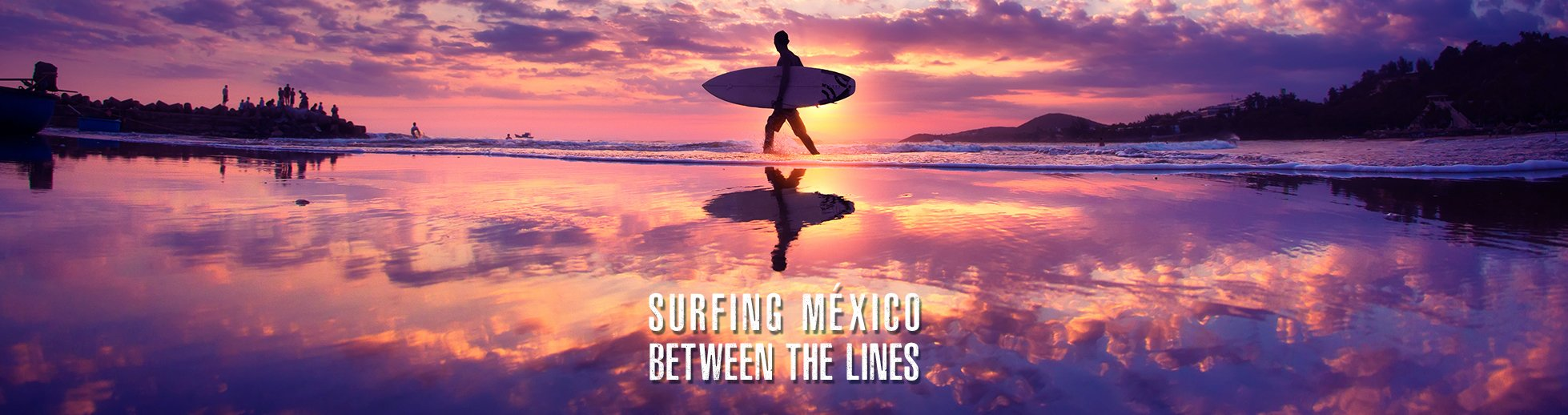 surfing Mexico between the lines